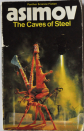 """The Caves of Steel"""